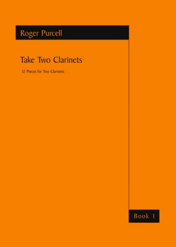 Take Two Book 1: Clarinet Duet: Roger Purcell (Astute)