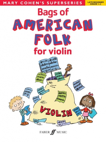Bags Of American Folk: Violin Solo Superseries(Cohen)
