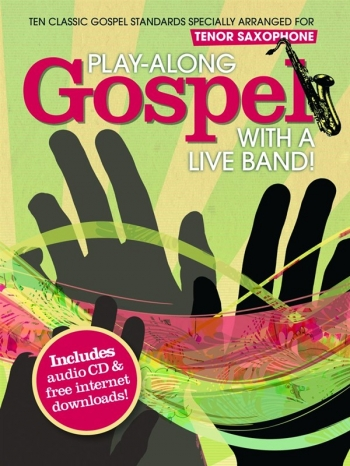Play Along Gospel: Tenor Saxophone: Book & CD