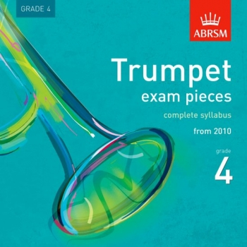ABRSM Trumpet Exam Pieces CD: Grade 4: From 2010-2015: Complete Syllabus