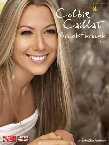 Colbie Caillat: Breakthrough: Piano Vocal Guitar