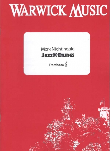 Jazz@etudes: Jazz Etudes: Trombone: Treble Clef (Nightingale)