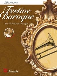 Festive Baroque: Trombone: Treble And Bass Clef: Book & CD