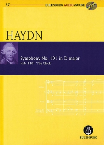 Symphony : No101: D Major: Hob1:101: The Clock (Audio Series No 57): Miniature Score