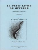 Le Petit Livre De Guitare: Vol 2 (Gagnon)