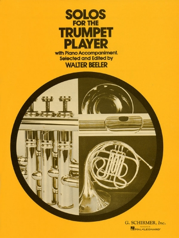 Solos For The Trumpet Player - Trumpet And Piano (Schirmer)