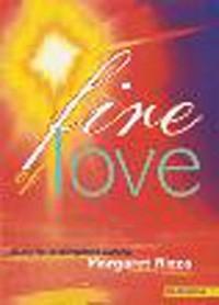 Fire Of Love: Full Score: Margaret Rizza