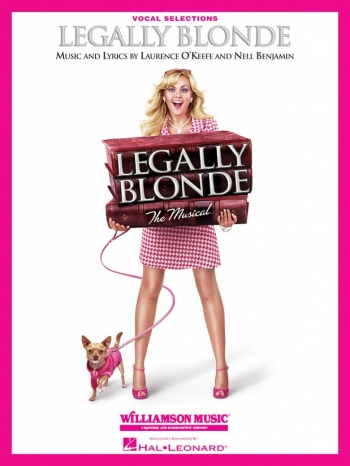 Legally Blonde The Musical: Pvg: Musical Vocal Selections