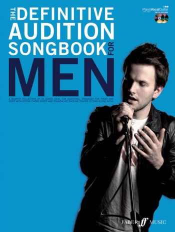 Definitive Audition Songs: For Men Singers: Piano Vocal Guitar: Bk&2cds