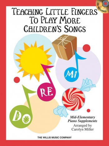Teaching Little Fingers To Play: More Childrens Songs