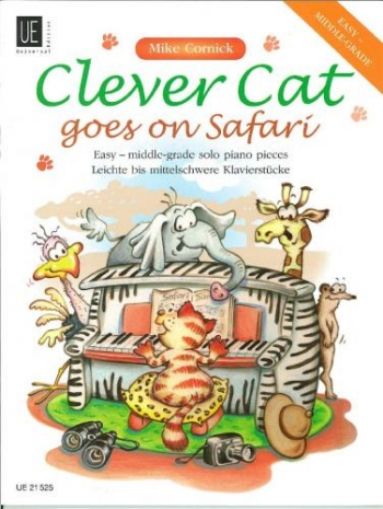 Clever Cat: Goes On Safari : Piano: Easy Middle Grade