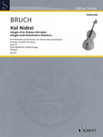 Kol Nidrei: Adagio After Hebrew Melodies: Cello And Piano (Schott)