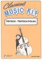 Medley Music Kit: Strauss: Tritsch Tratsch Polka: Score And Parts
