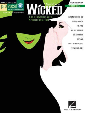 Pro Vocal: Wicked: Sing 8 Showtunes: Vol 36:  Top Line and Chords