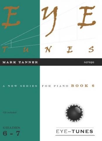 Eye Tunes: Book 6: Piano (Grade 6-7) Bk&Cd