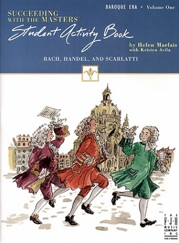 Succeeding With The Masters: Baroque Era: Vol.1 (Student Activity Book)