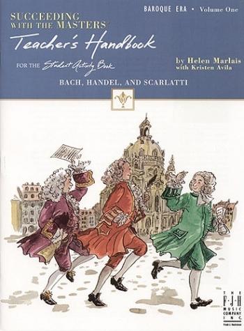 Succeeding With The Masters: Baroque Era: Vol.1 (Teachers Handbook)