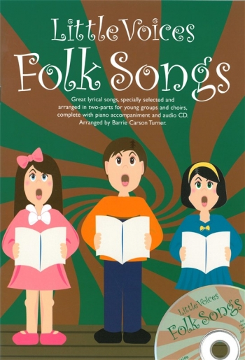 Little Voices Folk Songs: 5 Simple Pieces Choirs: Ss And Piano