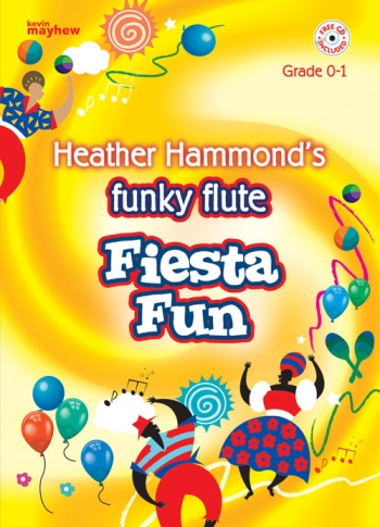 Funky Flute: Fiesta Fun: Grade 0-1: Book & cd (hammond)