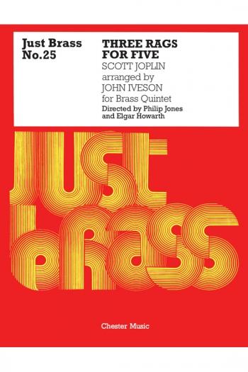 Just Brass  Three Rags: Brass Quintet