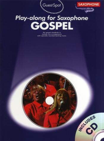Guest Spot: Gospel: Alto Saxophone
