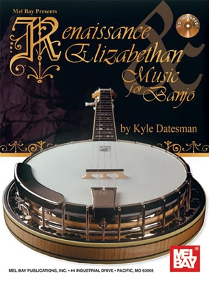 Renaissance Elizabethan Music For Banjo: Book & CD