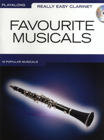 Really Easy Clarinet: Favourite Musicals: Clarinet Playalong