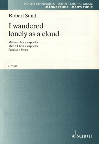 I Wanderd Lonley As A Cloud: Vocal: Mens Voices A Cappella