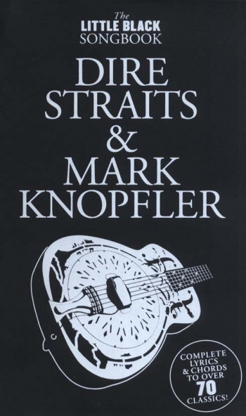Little Black Songbook: Dire Straits And Mark Knopfler: Lyrics & Chords