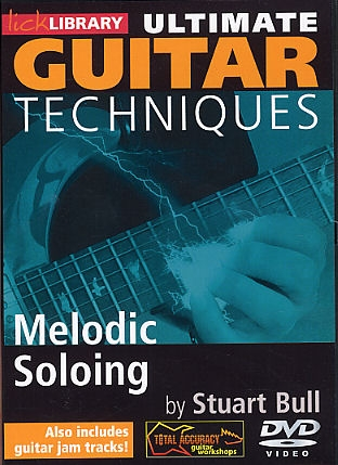 Lick Library: Ultimate Guitar Techniques: Melodic Soloing: Dvd