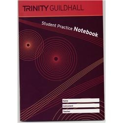 Trinity College London Student Practice Notebook