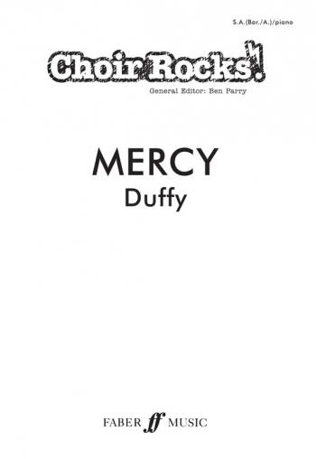 Choir Rocks: Mercy: Duffy: Vocal SAB