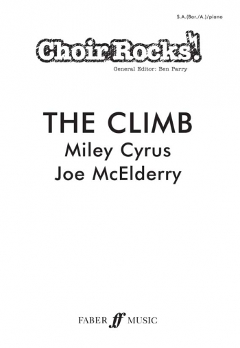 Choir Rocks: The Climb: Miley Cyrus/Joe Mcelderry : Vocal SAB