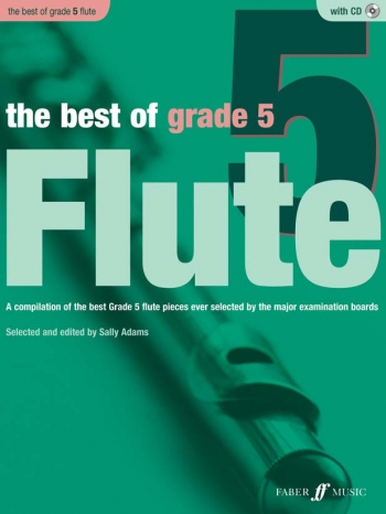Best Of: Grade 5: Flute: Book And CD (Sally Adams)