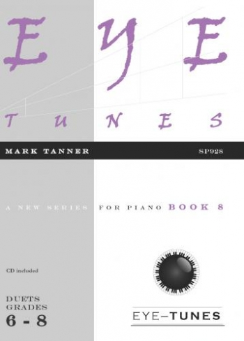 Eye Tunes: Book 8 Piano Duets (Grade 6-8)