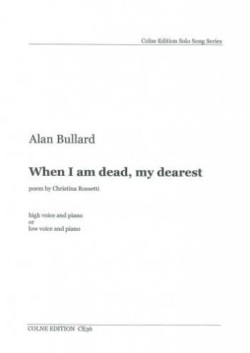 When I Am Dead My Dearest