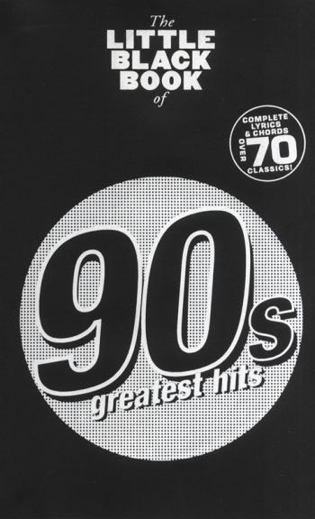 Little Black Songbook: 90s Hits: Lyrics & Chords