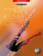 Thats Klezmer: 12 Pieces For 1 Or 2 Clarinets (Or Violins) & Piano: Book & CD (Peters)