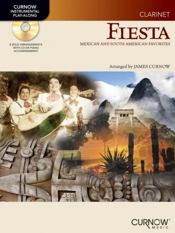 Fiesta: Clarinet: Mexican And South American Favourites: Book & CD