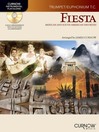 Fiesta: Trumpet/Euphonium Treble Clef: Mexican And South American Favourites