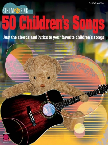Sing & Strum: 50 Childrens Song