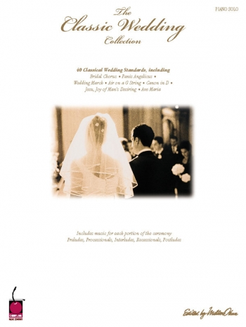 Classic Wedding Collection: Piano Solo