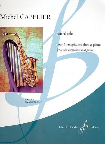 Sambala: Saxophone Duet And Piano (Billaudot)