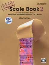 Not Just Another Scale Book 2: Late Intermediate: Piano: Book And Cd