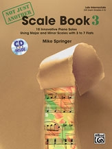 Not Just Another Scale Book 3: Intermediate: Piano: Book And Cd