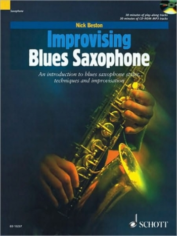 Improvising Blues Saxophone: Introduction To Blues Saxophone Styles: Book And Cd