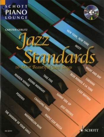 Schott Piano Lounge: Jazz Standards: Piano: 16 Most Beautiful Jazz Songs: Book And Cd