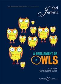 A Parliament Of Owls: Vocal Score: SATB (Karl Jenkins)