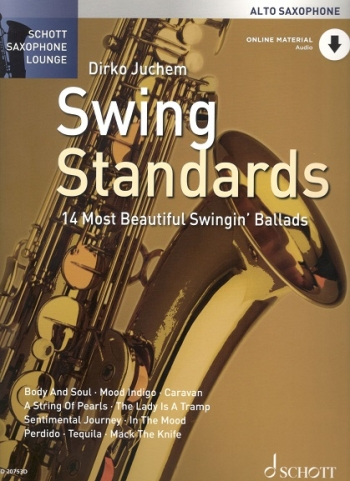 Schott Saxophone Lounge: Swing Standards: Alto Saxophone: Book And Cd