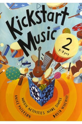 Kickstart Music: Yr2: 7-9 Years: Teachers Book